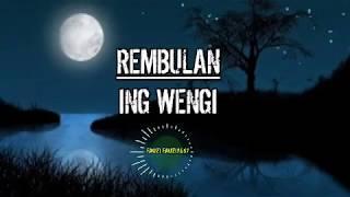 REMBULAN Ing Wengi /lagu Jowo Hits 2019/ ||Cpt.Ipa Hadi Sasono