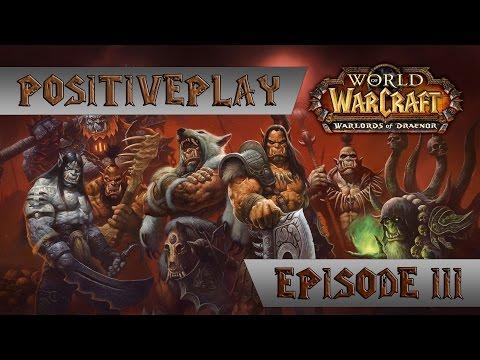[#3] Прохождение World of Warcraft: Warlords of Draenor