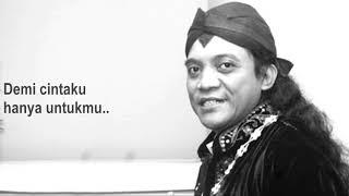 Lirik Cintaku Tak Terbatas Waktu DIDI KEMPOT feat DEDI DORES