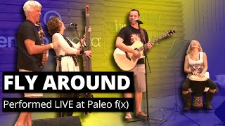 Fly Around - Performed LIVE at Paleo f(x)