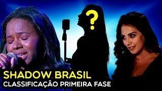 SHADOW BRASIL - CLASSIFICADOS PRIMEIRA FASE | RAUL GIL
