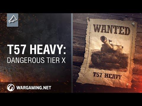 WoT Blitz. T57 Heavy: dangerous Tier X