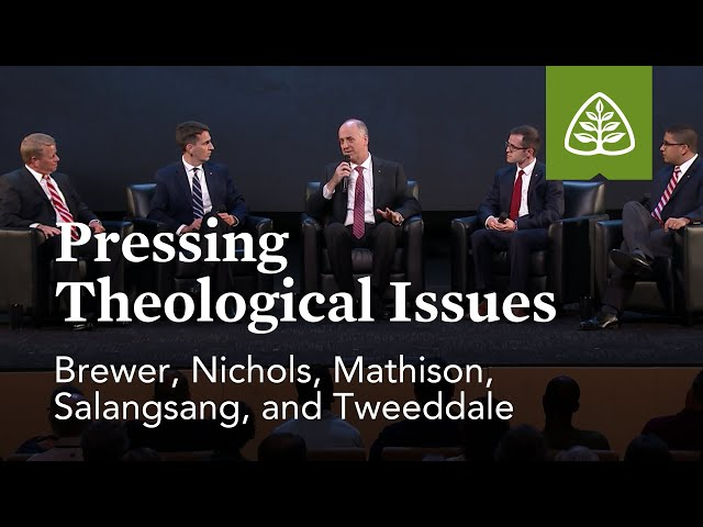 Panel Discussion - Pressing Theological Issues