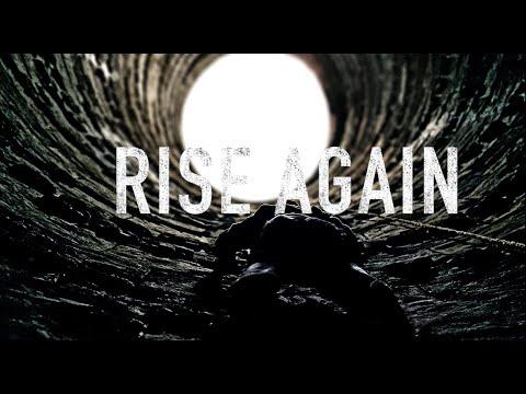 Rise again - Motivational Video