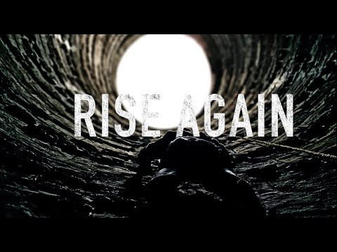 Rise again – Motivational Video