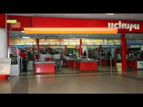 Uchumi Supermarket sacks 253 employees, closes 5 branches