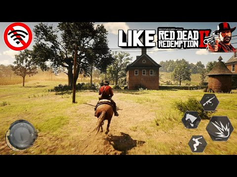 Top 6 Games Like Red Dead Redemption 2  For Android 2019 HD OFFLINE