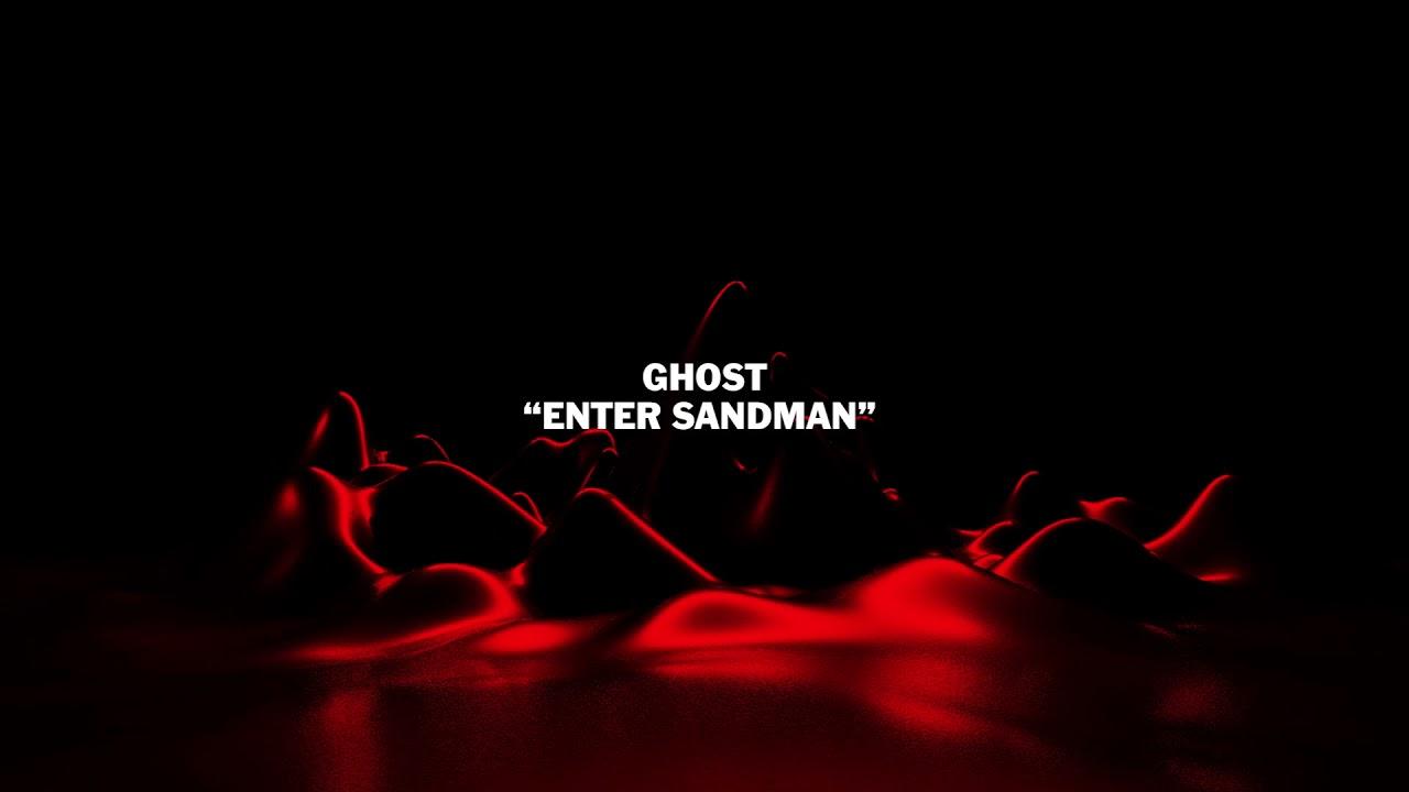 "Ghost - ""Enter Sandman"" from The Metallica Blacklist"