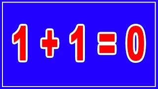Math Trick   How To Proof 1+1=0