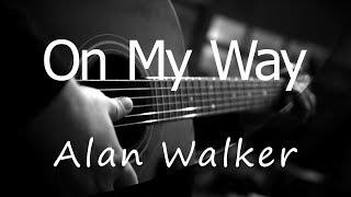 On My Way - Alan Walker ( Acoustic Karaoke )