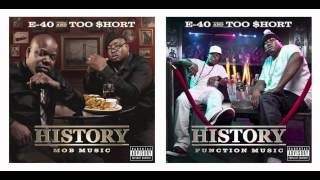 Function Music: E-40 & Too Short