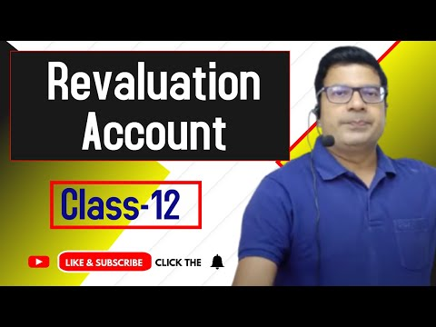 Revaluation account  class 12 in partnership  by Santosh kum