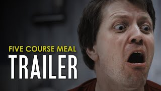 Five Course Meal | Short Horror Film Trailer