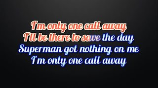 Charlie Puth  One Call Away Lyrics and Karaoke video