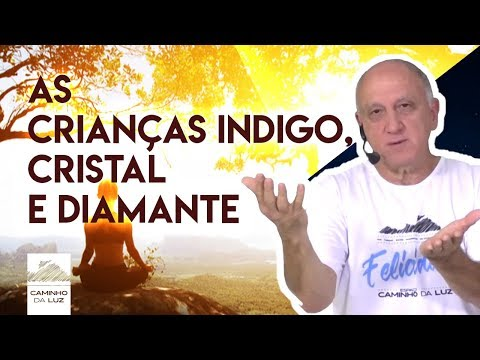 AS CRIANCAS INDIGO, CRISTAL E DIAMANTE