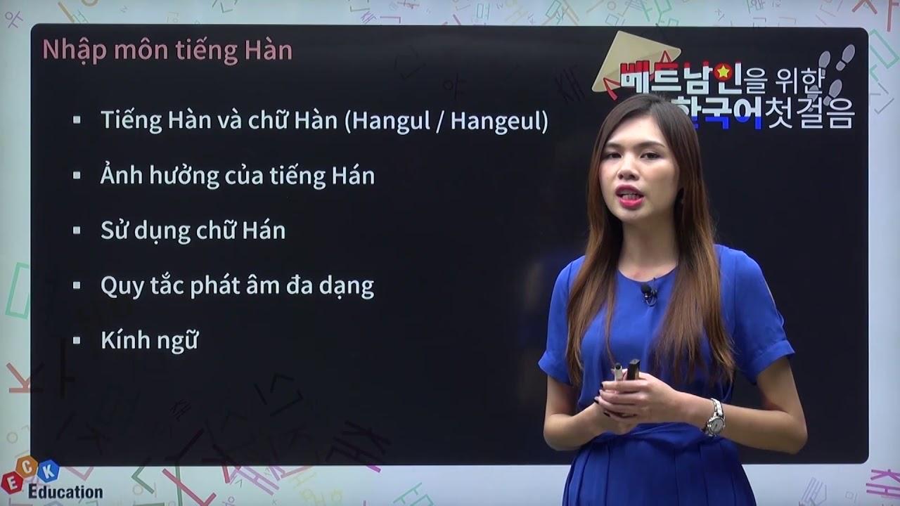 [Trung tâm giáo dục ECK] Tiếng Hàn cơ bản cho người Việt