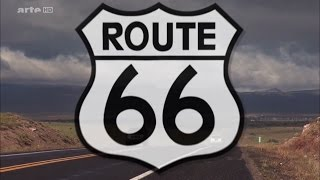 Route 66 : La Grand Route De L'Amérique [HD]