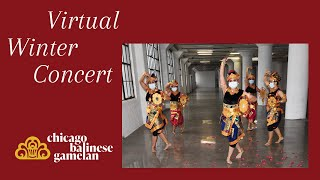 Chicago Balinese Gamelan's Virtual Winter Concert