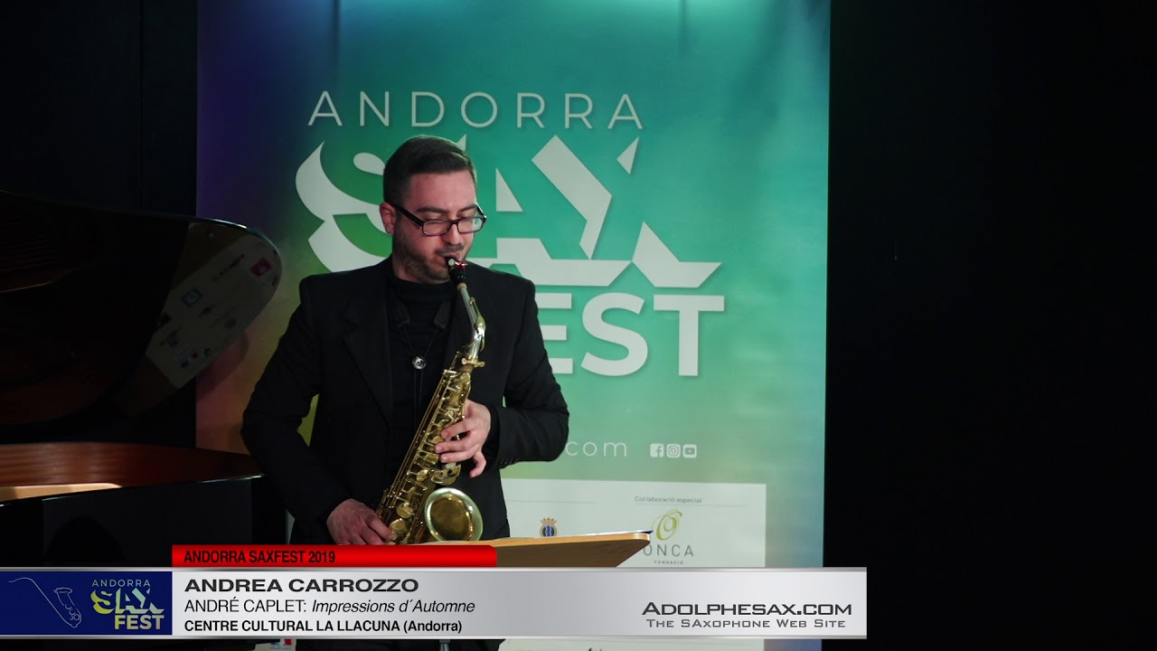 Andorra SaxFest 2019 1st Round   Andrea Carrozzo   Impressions d´Automne by Andre Caplet