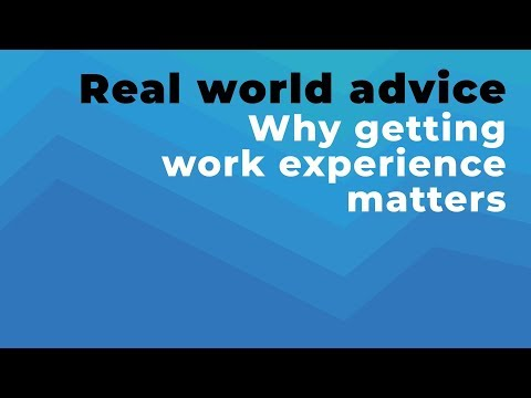 Why Does Work Experience Matter?