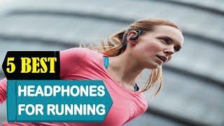 5 Best Headphones For Running 2018 | Best Headphones For Running Reviews | Top 5 Headphones