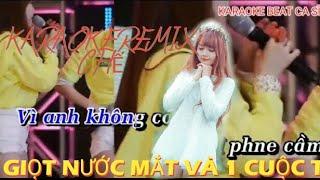 Karaoke - Ngày Xưa Đi Bar chế Remix[ Giọt nước mắt 1 Cuộc Tình]