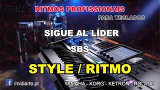 ♫ Ritmo / Style  - SIGUE AL LÍDER - SBS