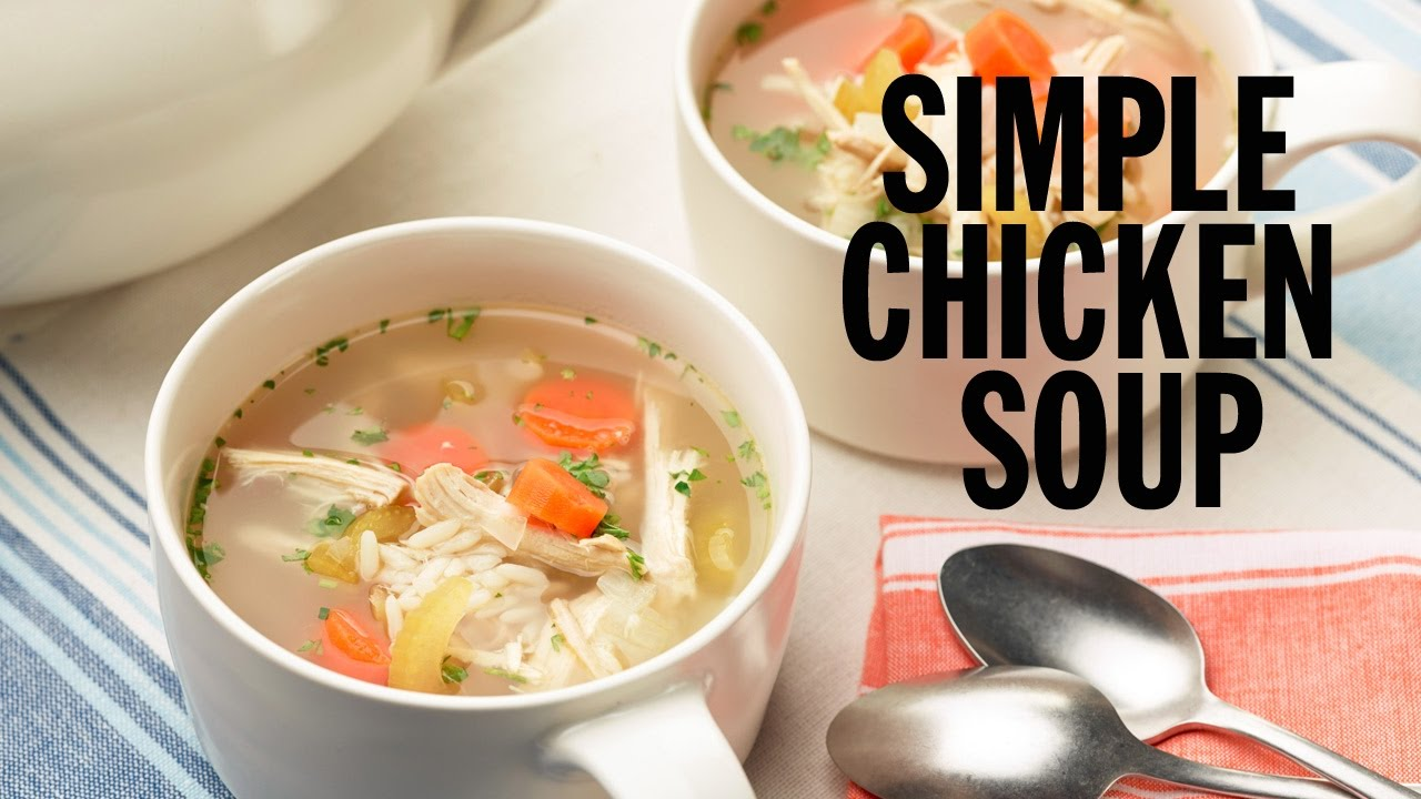Simple chicken soup food network youtube simple chicken soup food network forumfinder Choice Image