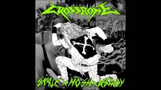 Crossbone - Skate x Mosh x Destroy full EP