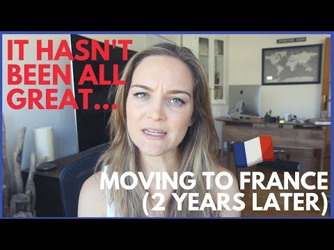 Q&A: It Wasn't ALL Great -- Moving To France (2 Years Later)