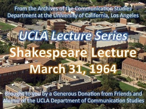 Shakespeare Lecture at UCLA 3/31/1964