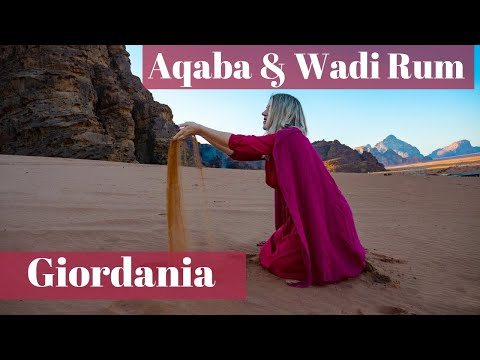 Giordania Aqaba e il deserto Wadi Rum - K Around the World Vlog & Reportage