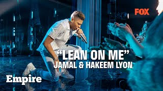 EMPIRE | 'Lean On Me' feat. Jamal & Hakeem Lyon | FOX