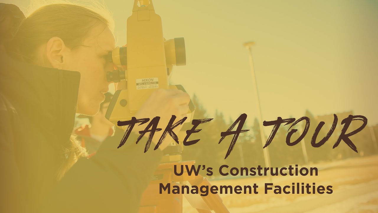UW Construction Management Facilities Tour