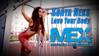 Sonya Neks / Love your body / Mex nutrition