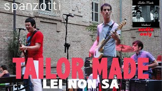 Tailor Made - Lei Non Sa