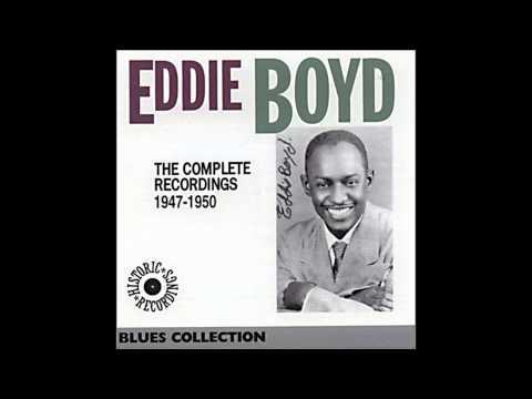 Eddie Boyd, Why did she leave me