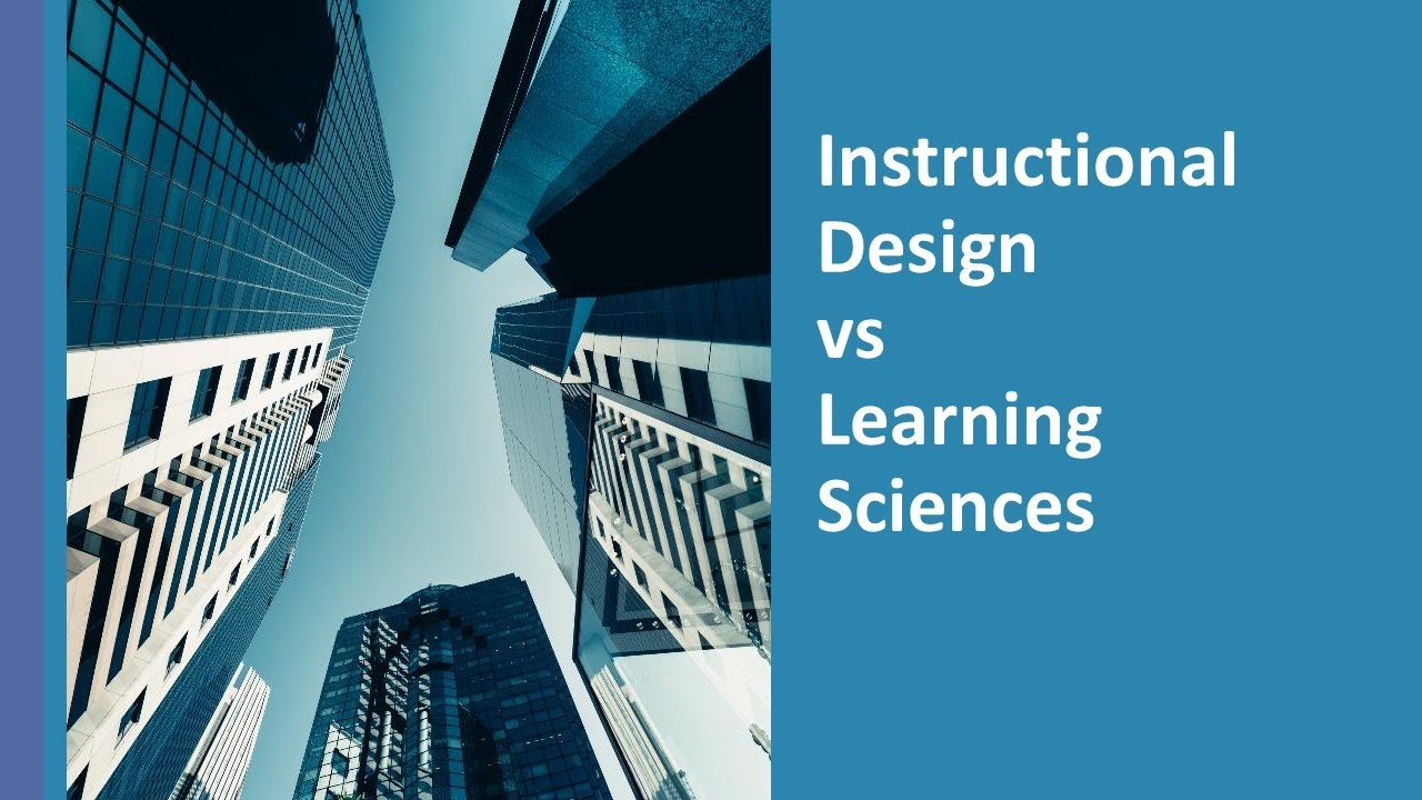 Instructional Design Vs Learning Sciences Dr Ray Pastore S Instructional Technology Blog