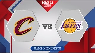 Cleveland Cavaliers vs. Los Angeles Lakers - March 11, 2018