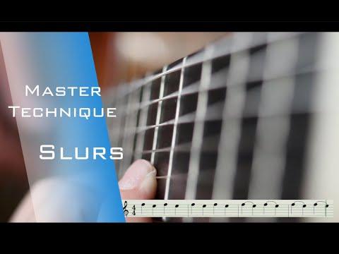 Slurs   Master technique in classical guitar   L / hand technique   articulation