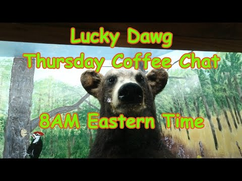 Do You Like Coffee Or Tea? Lucky Dawg Thursday Morning  Coffee Chat