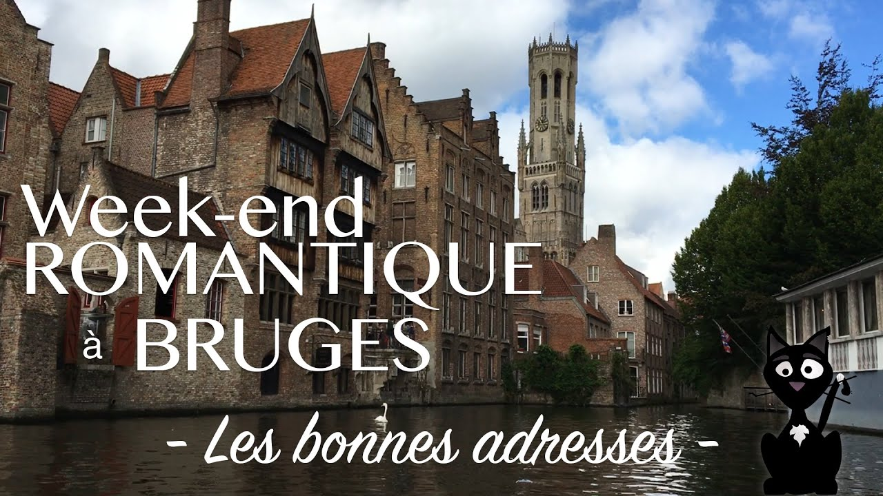 week end romantique bruges les bonnes adresses youtube. Black Bedroom Furniture Sets. Home Design Ideas