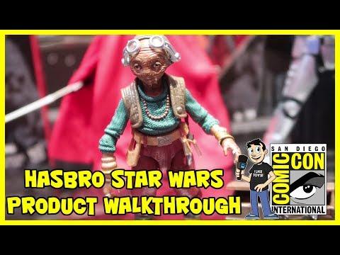 Hasbro Star Wars Black Series Product Walkthrough at San Diego Comic Con 2017