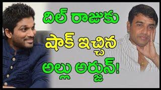 Allu Arjun Rejects Dil Raju Proposal | Allu Arjun Upcoming Movie Updates | Celebrity Updates