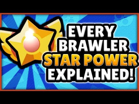 BRAWL STARS UPDATE! - EVERY BRAWLER STAR POWER EXPLAINED + WHAT STAR POWERS YOU SHOULD GET!