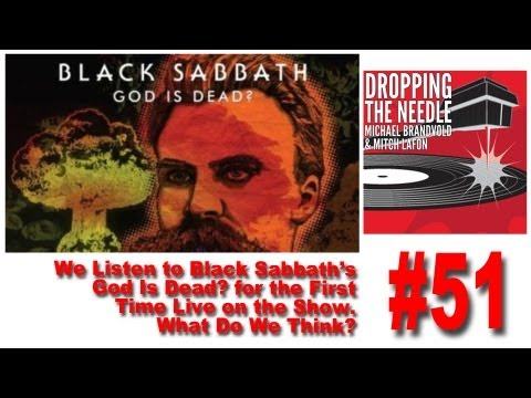 We Drop The Needle on Black Sabbath's God Is Dead? What Do We Think? Live On The Show!