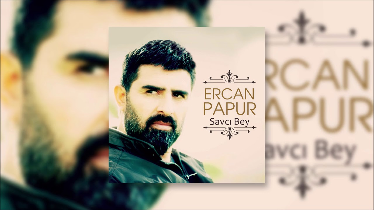 Ercan Papur - Savcı Bey
