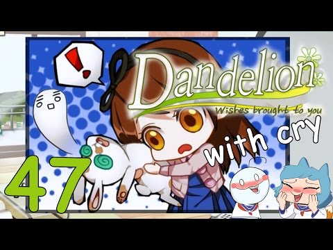 Darkness and Gloom...  - DANDELION W/ CRY - Part 47