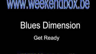 Blues Dimension - Get Ready.wmv