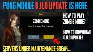 PUBG MOBILE ZOMBIE MODE IS HERE 😍 | PUBG MOBILE 0.11.0 UPDATE SERVERS UNDER MAINTENANCE BREAK ✔